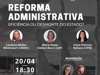 Debate sobre Reforma Administrativa CCJ UFSC. Foto: Divulgação